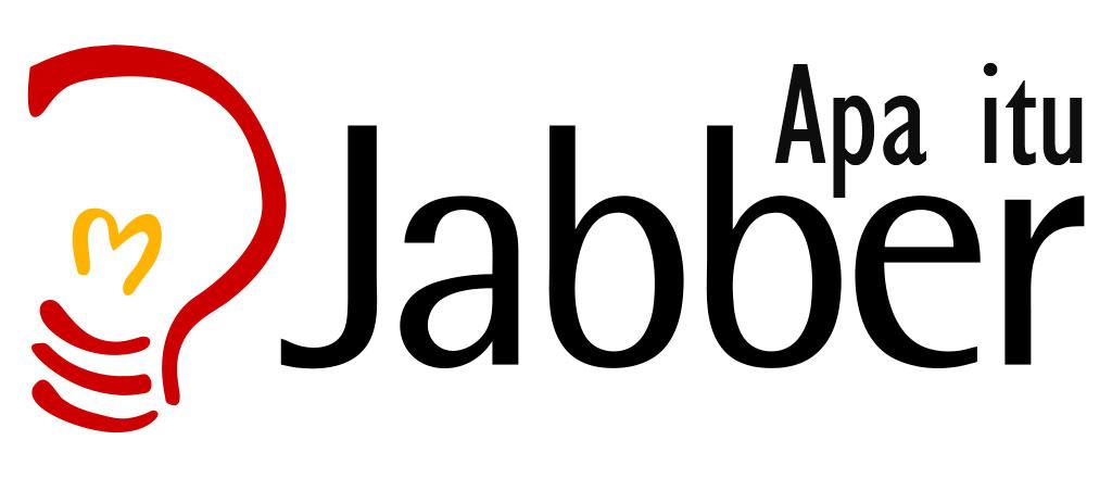 Apa itu Jabber | Pengertian Jabber