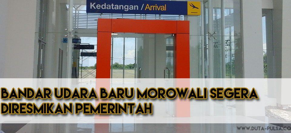 bandara baru morowali segera diresmikan pemerintah