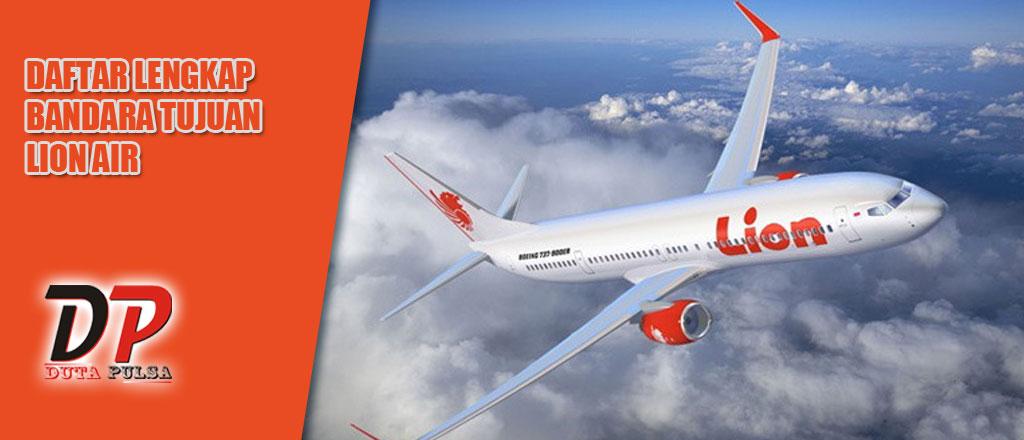 Daftar Lengkap Bandara Tujuan Lion Air