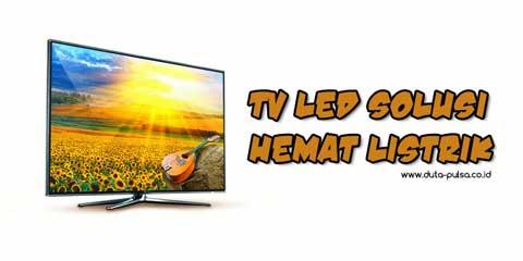 TV LED Solusi Hemat Listrik