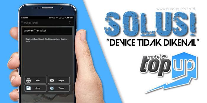 device tidak dikenal mobile topup