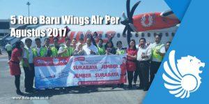 5 Rute Baru Wings Air Per Agustus 2017