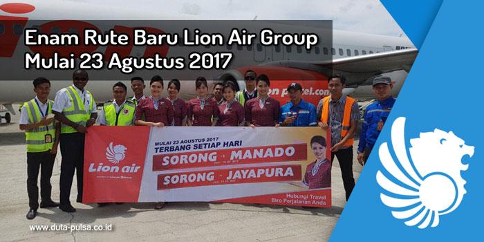 Enam Rute Baru Lion Air 23 Mulai Agustus 2017